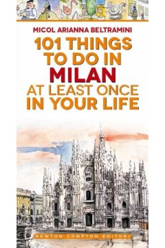 101 things to do in Milan at least once in your life
