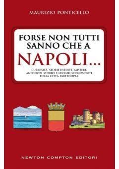Forse non tutti sanno che a Napoli...