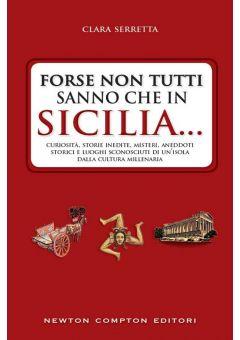 Forse non tutti sanno che in Sicilia...