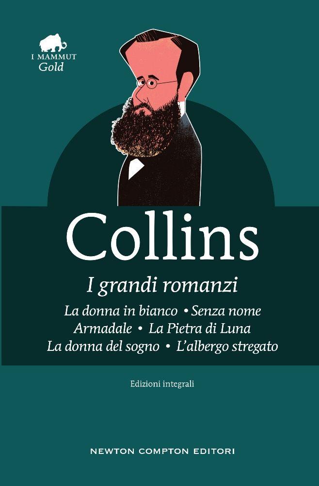 Risultati immagini per Wilkie Collins mammut I grandi romanzi