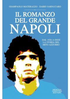 Il romanzo del grande Napoli