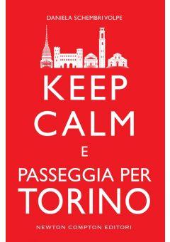 Keep calm e passeggia per Torino