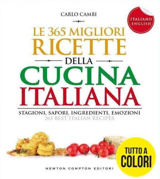 Le 365 migliori ricette della cucina italiana i love - Cucina italiana ricette ...