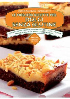 Le migliori ricette per dolci senza glutine