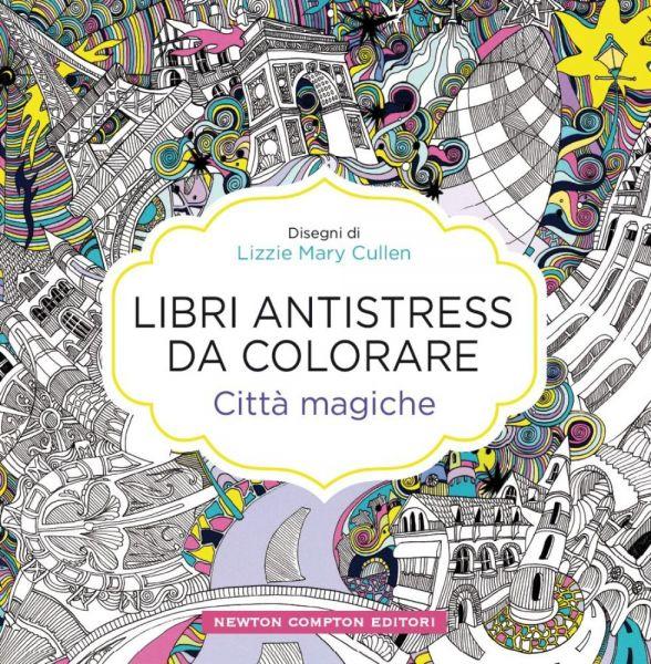 Libri antistress da colorare citt magiche newton - Libri da colorare gratuiti da stampare ...