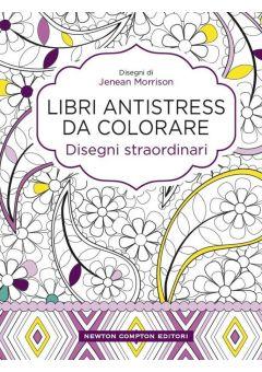Libri antistress da colorare. Disegni straordinari