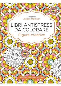 Libri antistress da colorare. Figure creative
