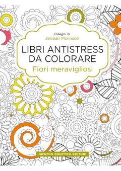 Libri antistress da colorare. Fiori meravigliosi