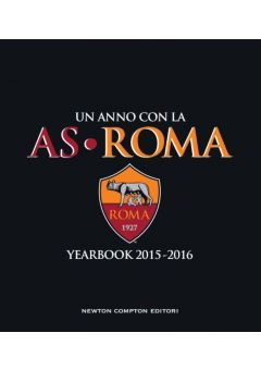 Un anno con la AS Roma - Yearbook 2015-2016