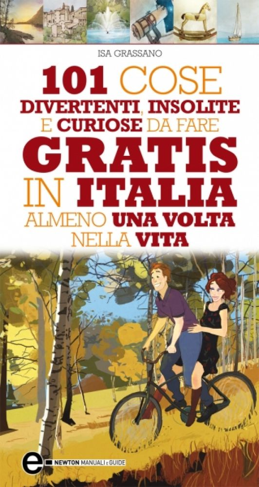 Ben noto 101 cose divertenti, insolite e curiose da fare gratis in Italia  LB89