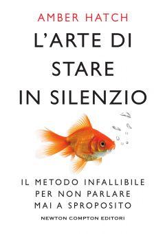 L'arte di stare in silenzio