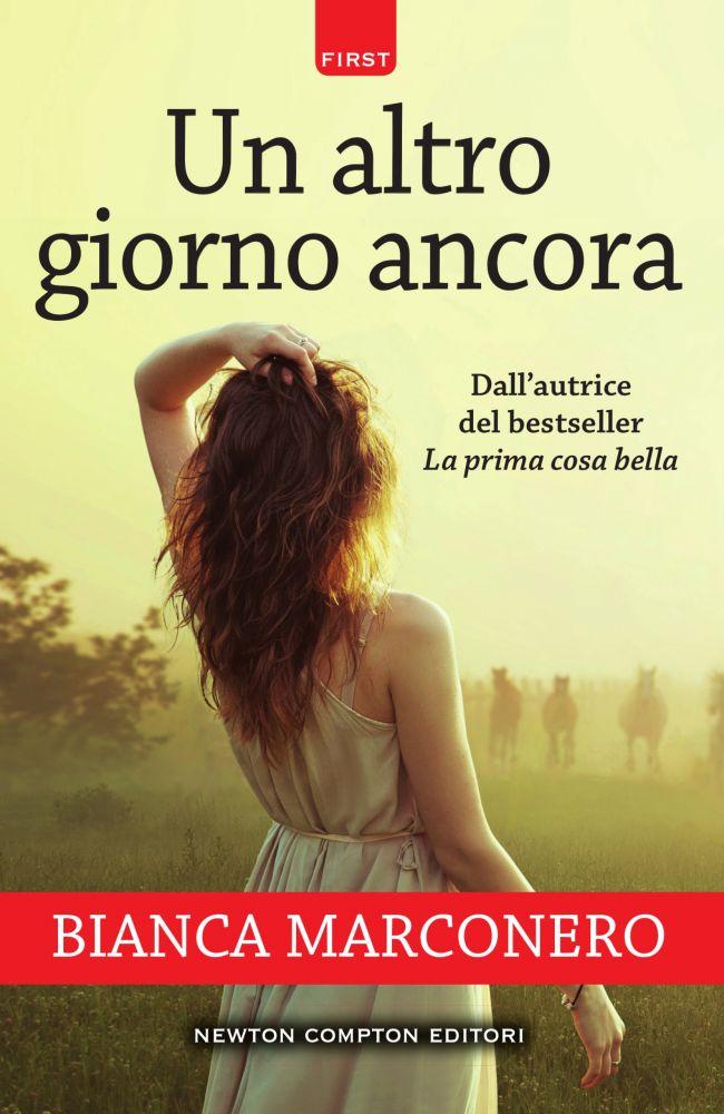 Un altro giorno ancora, il nuovo libro di Bianca Marconero