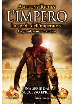 L'impero. La spada dell'imperatore