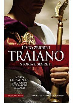 Traiano. Storia e segreti