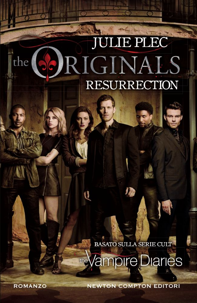 The Originals  Resurrection - Newton Compton Editori
