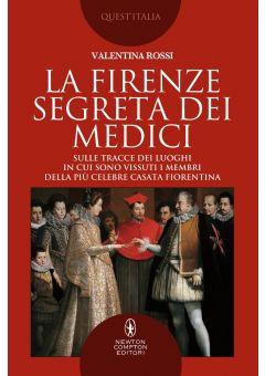 La Firenze segreta dei Medici