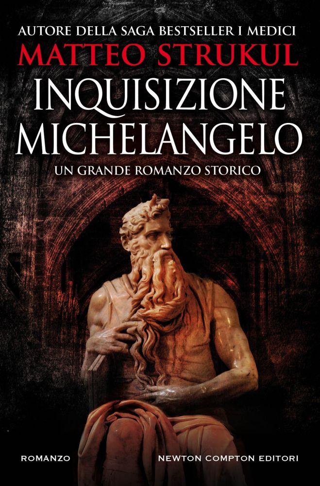 Inquisizione Michelangelo - Newton Compton Editori