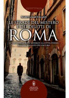 Le strade del mistero e dei delitti di Roma