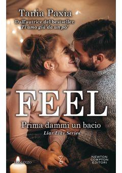 Feel. Prima dammi un bacio