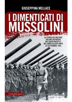 I dimenticati di Mussolini