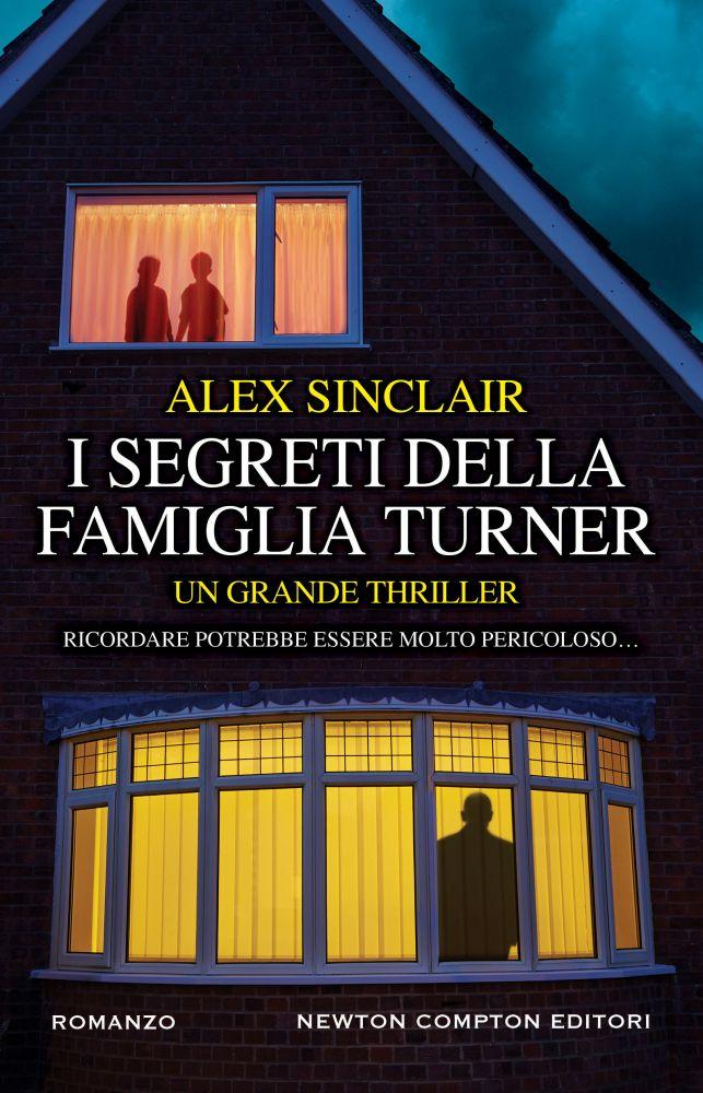 Risultati immagini per I segreti della famiglia Turner – Alex Sinclair