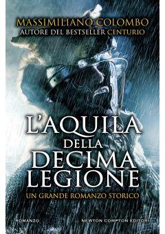 L'aquila della Decima Legione