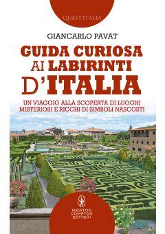 Guida curiosa ai labirinti d'Italia