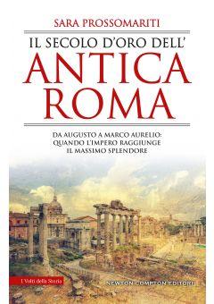 Il secolo d'oro dell'antica Roma