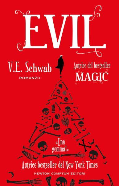 """Risultati immagini per """"Evil"""" di V.E. Schwab (Newton Compton)"""