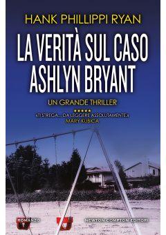 La verità sul caso Ashlyn Bryant