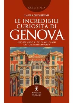 Le incredibili curiosità di Genova