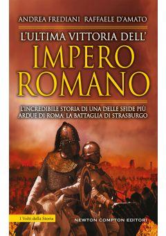 L'ultima vittoria dell'impero romano