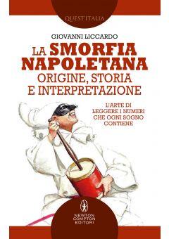 La smorfia napoletana: origine, storia e interpretazione