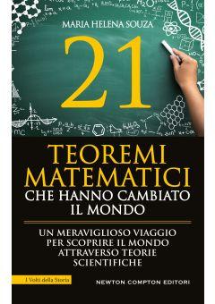 21 teoremi matematici che hanno cambiato il mondo