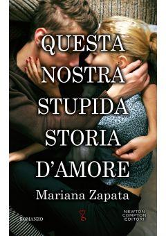 Questa nostra stupida storia d'amore