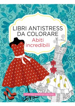Libri antistress da colorare. Abiti incredibili
