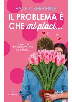 Il problema è che mi piaci...