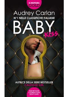 Baby. Kiss