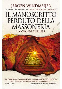 Il manoscritto perduto della Massoneria