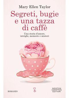 Segreti, bugie e una tazza di caffè