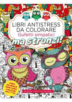Libri antistress da colorare. Gufetti simpatici ma stronzi!