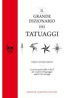 Il grande dizionario dei tatuaggi