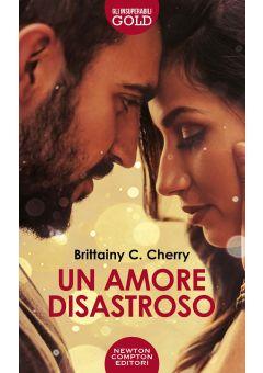 Un amore disastroso