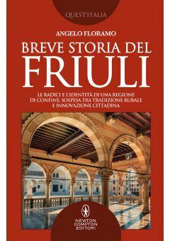 Breve storia del Friuli