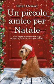 Un piccolo amico per Natale - Newton Compton Editori