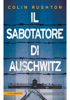 Il sabotatore di Auschwitz