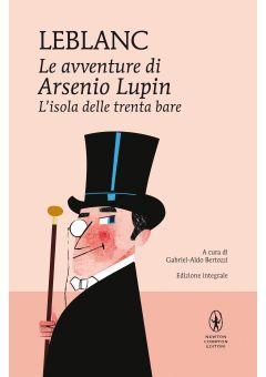 Le avventure di Arsenio Lupin. L'isola delle trenta bare