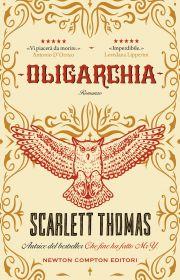 Risultato immagini per Oligarchia Autore: Scarlett Thomas