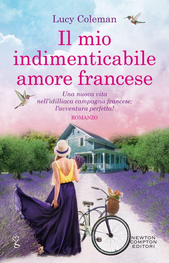 Il mio indimenticabile amore francese - Newton Compton Editori