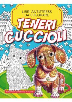 Libri antistress da colorare. Teneri cuccioli
